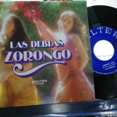 Discos de vinilo: LAS DEBLAS SINGLE ZORONGO. Lote 191715596