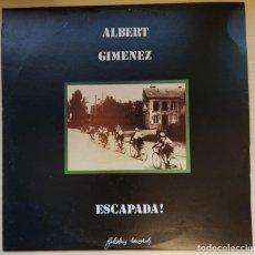 Discos de vinilo: ALBERT GIMÉNEZ – ESCAPADA! - FILOBUS RECORDS 1983 / ELECTRONIC, JAZZ, ROCK, LATIN. Lote 191722518