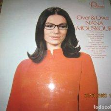 Discos de vinilo: NANA MOUSKOURI - OVER & OVER LP - ORIGINAL INGLES - FONTANA RECORDS 1969 - STEREO -. Lote 191740291