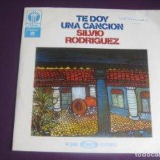 Discos de vinilo: SILVIO RODRIGUEZ SG MOVIEPLAY 1976 TE DOY UNA CANCION +1 NUEVA TROVA CUBA - VINILO SIN USO. Lote 191746531