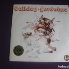 Discos de vinilo: BULLDOG SG CARNABY 1976 PROMO - GERÓNIMO +1 - ITALIA POP ROCK PROGRESIVO 70'S - SIN APENAS USO. Lote 191747201