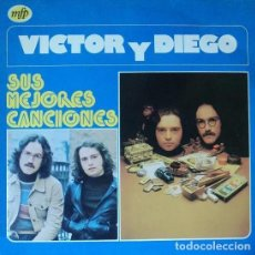 Discos de vinilo: VICTOR Y DIEGO - SUS MEJORES CANCIONES - LP (1983) NUEVO A ESTRENAR. Lote 191748630