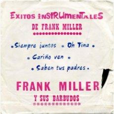 Discos de vinilo: FRANK MILLER Y SUS BARBUDOS – ÉXITOS INSTRUMENTALES DE FRANK MILLER - EP SPAIN 1972 - SANDIEGO. Lote 191749817