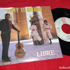 Discos de vinilo: TONY TONI EL GITANO LIBRE/A BARCELONA 7 SINGLE 1988 ZAFIRO PROMO RUMBA. Lote 263251405
