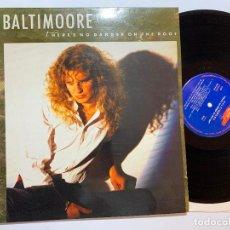Discos de vinilo: LP BALTIMOORE – THERE'S NO DANGER ON THE ROOF EDICION ESPAÑOLA DE 1989. Lote 191794290