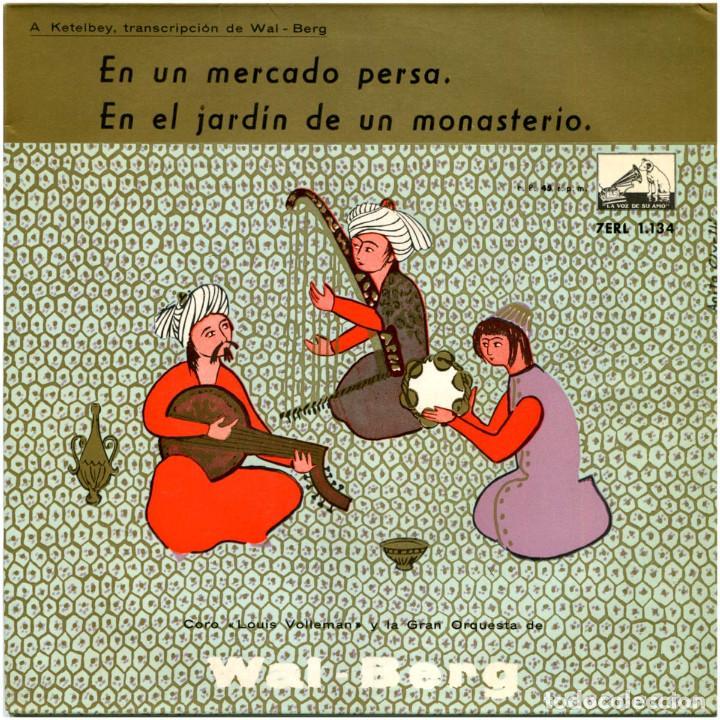 A. KETELBEY TRANSCRIPCIÓN DE WAL-BERG - EN UN MERCADO PERSA - EP SPAIN 1958 - LA VOZ DE SU AMO  (Música - Discos de Vinilo - EPs - Clásica, Ópera, Zarzuela y Marchas)