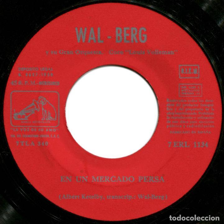 Discos de vinilo: A. Ketelbey transcripción De Wal-Berg - En Un Mercado Persa - Ep Spain 1958 - La Voz De Su Amo  - Foto 3 - 191800742