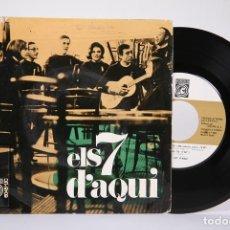 Discos de vinilo: DISCO EP DE VINILO - ELS 7 D'AQUI / NIT DE LLAMPECS.... - CONCENTRIC - AÑO 1967. Lote 191801838