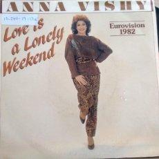 Disques de vinyle: SINGLE ( VINILO) DE ANNA VISHY (EUROVISION) AÑOS 80. Lote 191830296