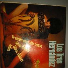 Discos de vinilo: LOS TRES HERNÁNDEZ. Lote 191842846
