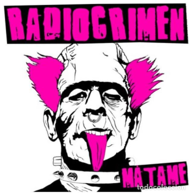 RADIOCRIMEN MATAME CD NUEVO 1° TRABAJO DE LA BANDA PUNK DE BILBO GATO TXARLY USHER ESKORBUTO RIP UVI (Música - Discos de Vinilo - Maxi Singles - Punk - Hard Core)