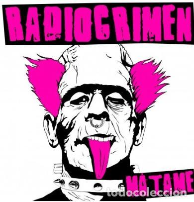 Discos de vinilo: RADIOCRIMEN MATAME CD NUEVO 1° TRABAJO DE LA BANDA PUNK DE BILBO GATO TXARLY USHER ESKORBUTO RIP UVI - Foto 3 - 191849591