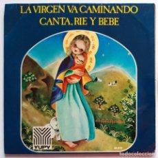 Discos de vinilo: LA VIRGEN VA CAMINANDO. Lote 191855930