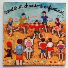 Discos de vinilo: RONDES ET CHANSONS ENFANTINES. Lote 191855995