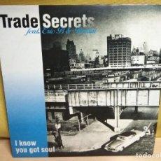 Disques de vinyle: TRADE SECRETS FEAT. ERIC B & RAKIM - I KNOW YOU GOT SOUL. Lote 191864573