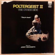 Discos de vinilo: POLTERGEIST II - EL OTRO LADO (POLTERGEIST II - THE OTHER SIDE) JERRY GOLDSMITH COMO NUEVO!!!. Lote 191865122