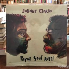 Discos de vinilo: JOHNNY CLARKE PAYOH SOUL REBEL. Lote 191877180