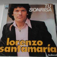 Discos de vinilo: LORENZO SANTAMARIA - TU SONRISA LP PORTADA DOBLE ,1977. Lote 191890400