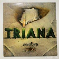 Discos de vinilo: LP GATEFOLD TRIANA SOMBRA Y LUZ EDICION ESPAÑOLA DE 1979. Lote 191902438