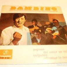 Discos de vinilo: SINGLE BAMBINO. PAYASO. MI AMOR ES MÍO. CULPABLE. AFRONTAR LA REALIDAD COMUMBIA 1967 (PROBADO BIEN). Lote 191906720