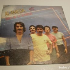 Discos de vinilo: SINGLE ALAMEDA. AIRES DE LA ALAMEDA. LA PILA DEL PATO. EPIC 1979 SPAIN (PROBADO Y BIEN, SEMINUEVO). Lote 191908008