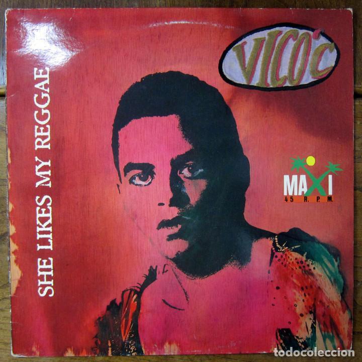 VICO C - SHE LIKES MY REGGAE / NO PODEMOS FINGIR- 1991 - RAP (Música - Discos de Vinilo - Maxi Singles - Reggae - Ska)