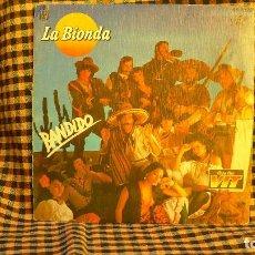 Discos de vinilo: LA BIONDA -- BANDIDO / THERE IS NO OTHER WAY, HISPAVOX 1979. COLA CAO VIT.. Lote 191912441