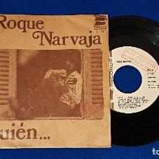 Discos de vinilo: ROQUE NARVAJA - QUIÉN / MAGALI. DISCO PROMOCIONAL. EDITADO POR TROVA RECORDS AÑO 1.978. Lote 191936633