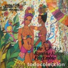 Discos de vinilo: THE BANANA EATERS ENSEMBLE*_–SAMBA HOUSE MEDLEY. Lote 191977392
