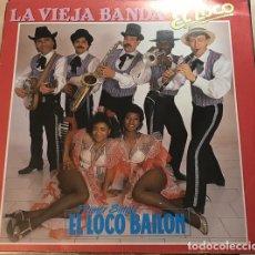 Discos de vinilo: LA VIEJA BANDA_–EL LOCO BAILON. Lote 191977395