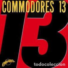 Discos de vinilo: COMMODORES_–COMMODORES 13. Lote 191977492