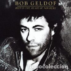 Discos de vinilo: BOB GELDOF _? DEEP IN THE HEART OF NOWHERE. Lote 191977500