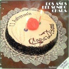 Discos de vinilo: DOS AÑOS DEL SONIDO CHAPA (DOBLE ALBUM ANTOLÓGICO). Lote 191977535
