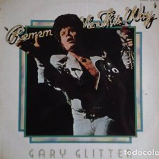 Discos de vinilo: GARY GLITTER_–REMEMBER ME THIS WAY. Lote 191977540