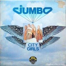 Discos de vinilo: JUMBO –CITY GIRLS. Lote 191977627