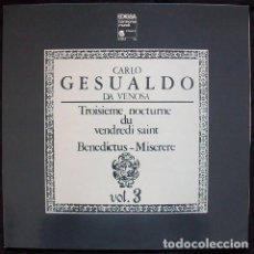 Discos de vinilo: CARLO GESUALDO DA VENOSA*,DELLER CONSORT,ALFRED DELLER_–TROISEME NOCTURNE DU VENDREDI SAINT BENE. Lote 191977707