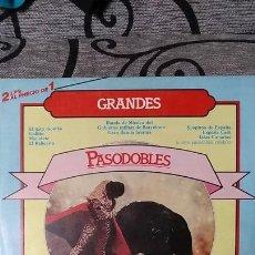 Discos de vinilo: GRANDES PASODOBLES. Lote 191977742