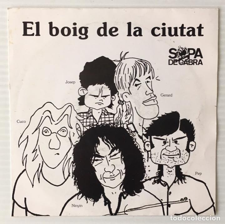 SOPA DE CABRA. EL BOIG DE LA CIUTAT.SALSETA DISCOS. (Música - Discos - Singles Vinilo - Grupos Españoles de los 90 a la actualidad)