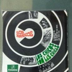 Discos de vinilo: EPS VINILO - LOS BRAVOS - LOS CHICOS CON LAS CHICAS. Lote 191995556