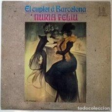 Discos de vinilo: NÚRIA FELIU. EL CUPLET Á BARCELONA. HISPAVOX, SPAIN 1970 LP + ENCARTE. Lote 192003786