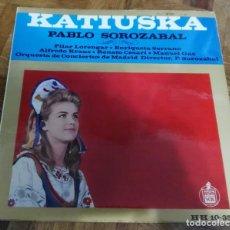 Discos de vinilo: LP KATIUSKA PABLO SOROZABAL HISPAVOX 1958 PILAR LORENGAR ENRIQUETA SERRANO ALFREDO KRAUS CON LIBRETO. Lote 192038116