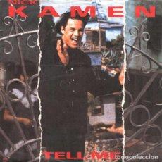 Discos de vinilo: NICK KAMEN_–TELL ME. Lote 192041302