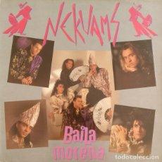 Discos de vinilo: NEKUAMS_–BAILA MORENA. Lote 192041308