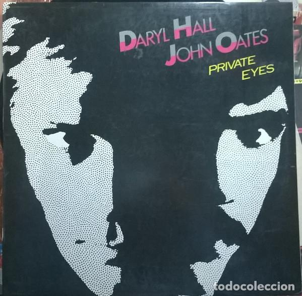 DARYL HALL & JOHN OATES _– PRIVATE EYES (Música - Discos de Vinilo - Maxi Singles - Rock & Roll)