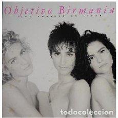 Discos de vinilo: OBJETIVO BIRMANIA_?LOS HOMBRES NO LIGAN. Lote 192041370