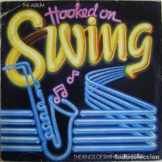 Discos de vinilo: THE KINGS OF SWING ORCHESTRA_–HOOKED ON SWING, THE ALBUM. Lote 192041388