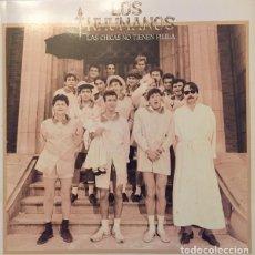 Discos de vinilo: LOS INHUMANOS_–LAS CHICAS NO TIENEN PILILA. Lote 192041398