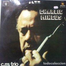 Discos de vinilo: CHARLES MINGUS_–C.M. TRIO. Lote 192041403