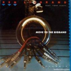 Discos de vinilo: BEN LIEBRAND. FEAT. TONY SCOTT. MOVE TO THE BIGBAND. MAXI SINGLE ESPAÑA 3 TEMAS. Lote 192046107