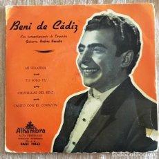 Discos de vinilo: BENI DE CÁDIZ. Lote 192091753